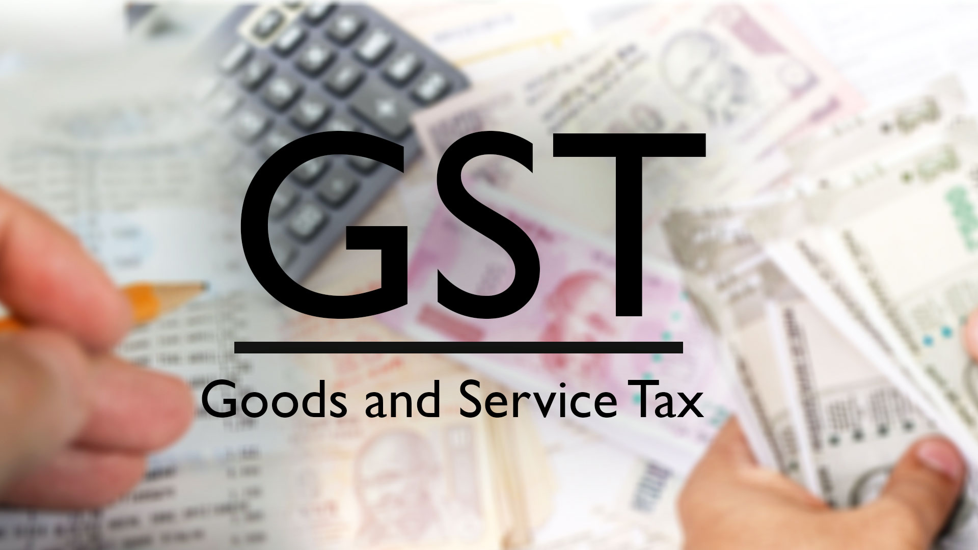 GST: Goods and Services Tax
