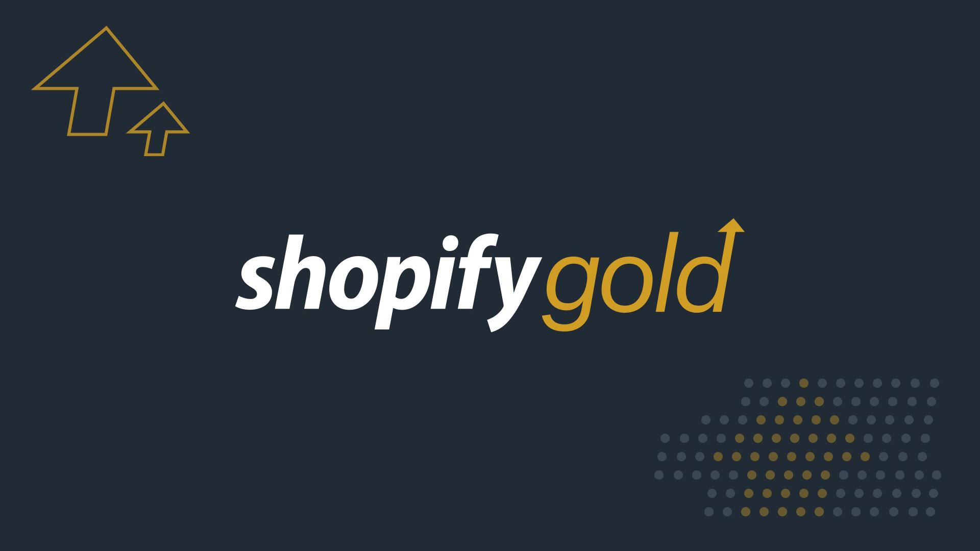Shopify Gold