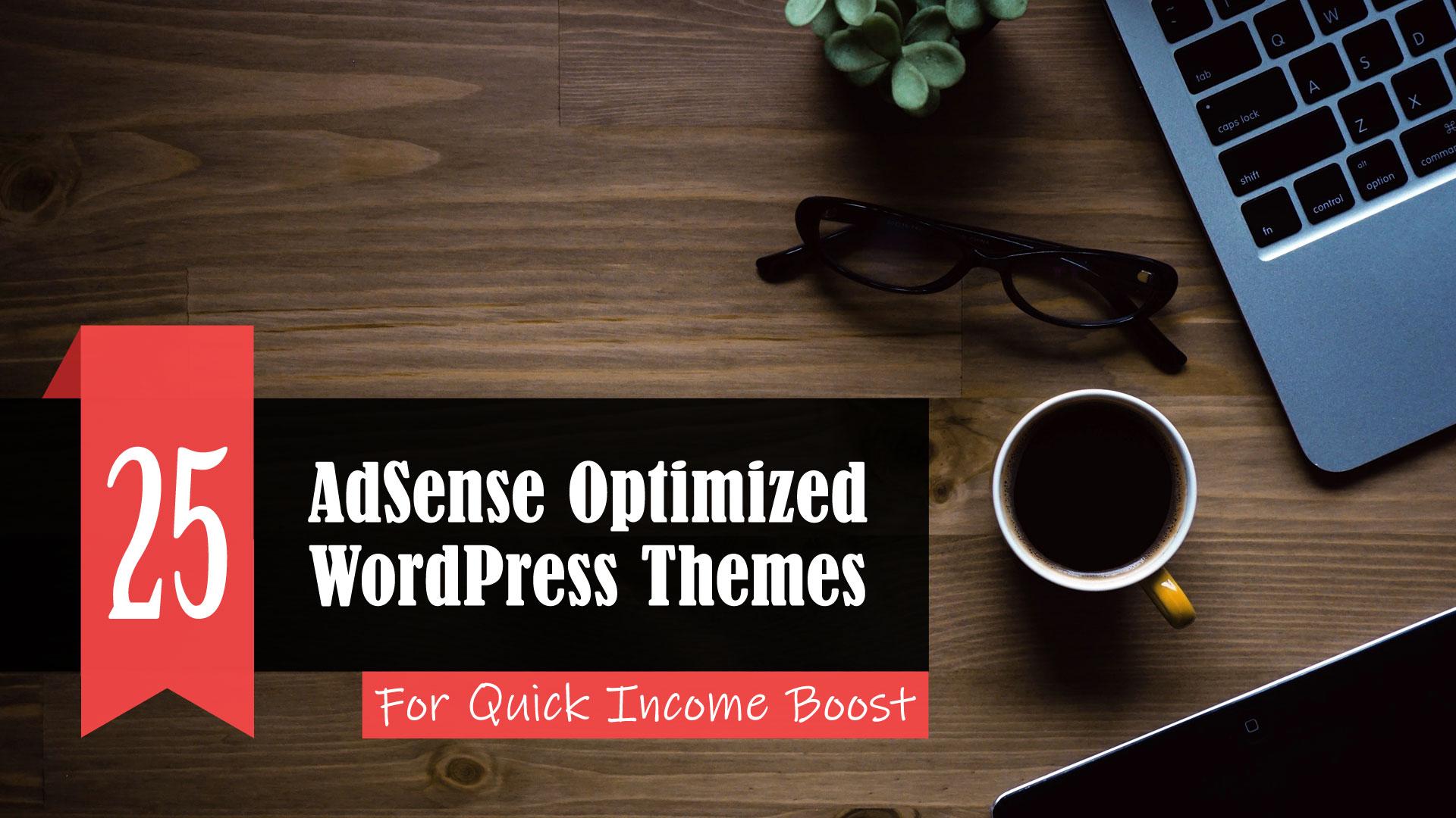 25 Best AdSense Optimized WordPress Themes - AtulHost